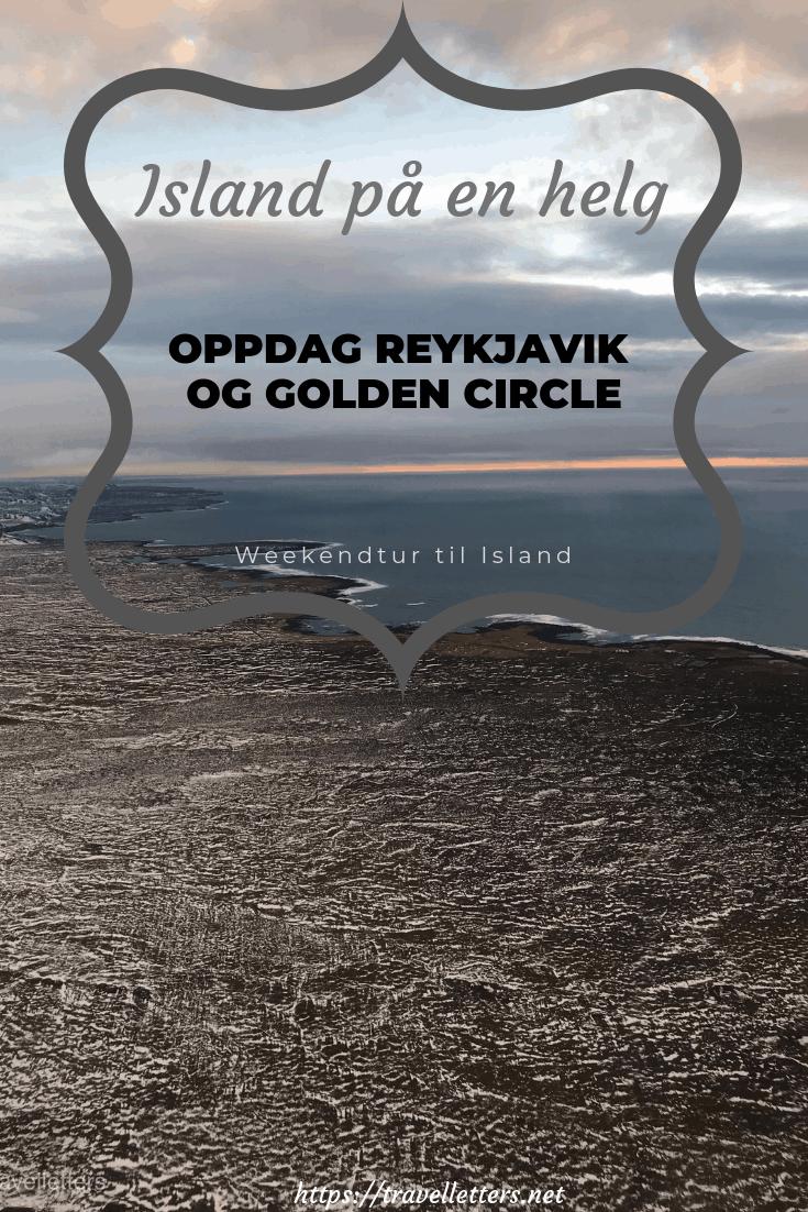 Island på en helg, weekendtur til Reykjavik Island, Golden Circle